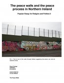 The Peace Walls and Peace Process of Northern Ireland